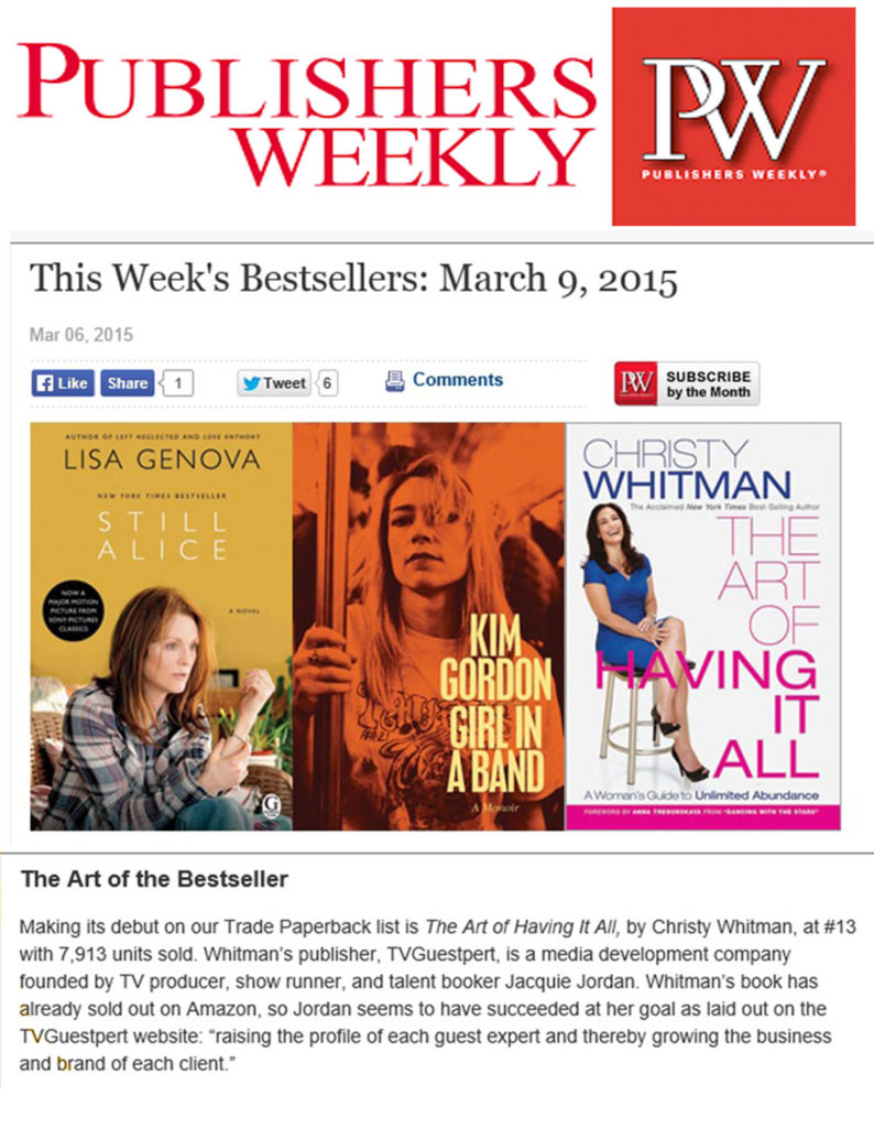 Publisher's Weekly gives a congratulations to TVGuestpert Publishing and Author Christy Whitman for The Art of Having It All.